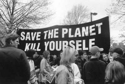 [Image: save_the_planet_kill_yourself.jpg]